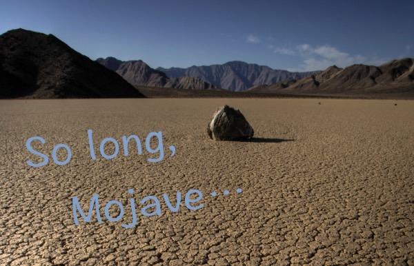 So long Mojave