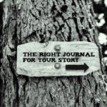 Submit Your Stories to the Right Journals