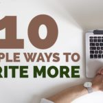 10 Ways to Write More in 2017