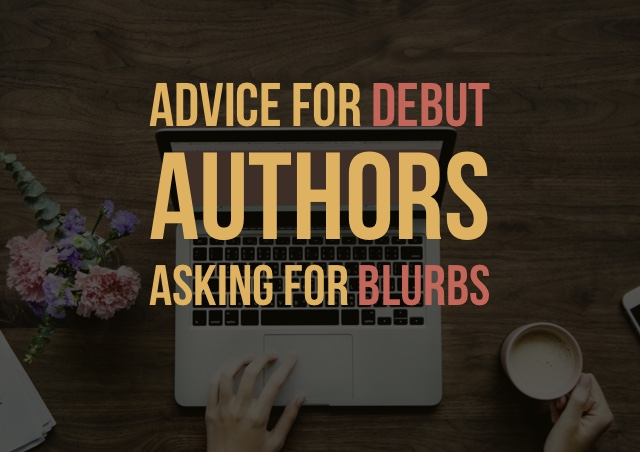 Debut authors asking for blurbs. It's not impossible.