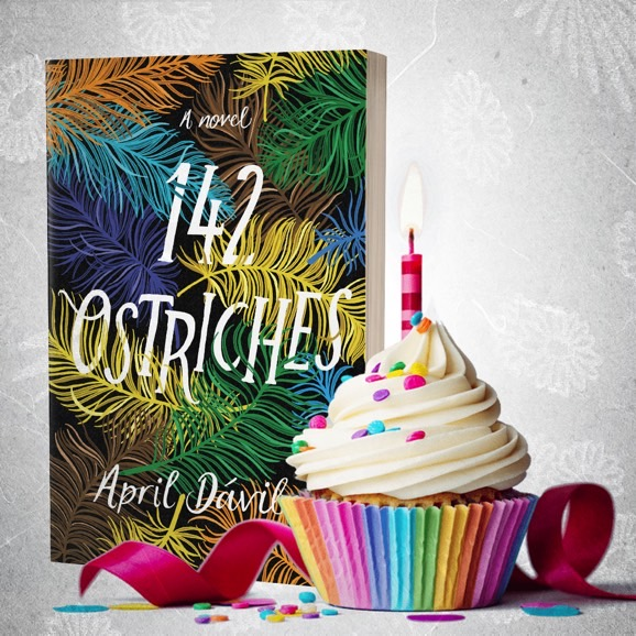 """Happy birthday to my debut novel """"142 Ostriches"""""""