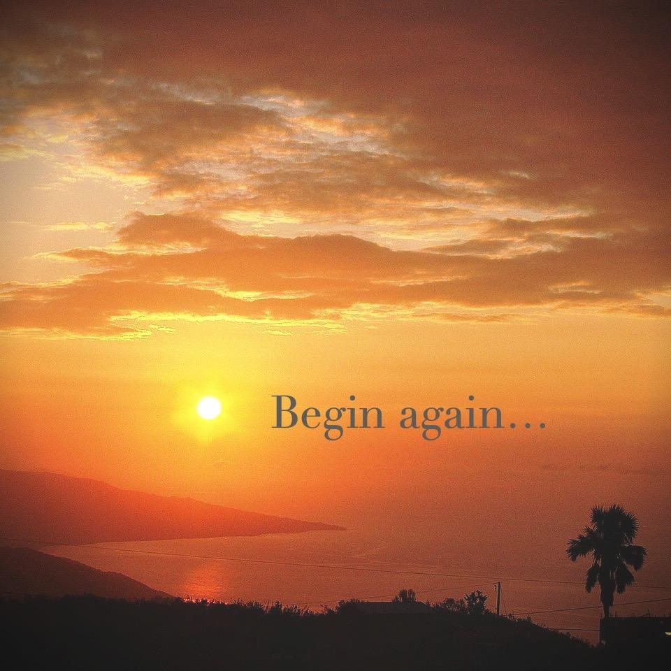 Sunrise. Begin Again. Writing as Meditation
