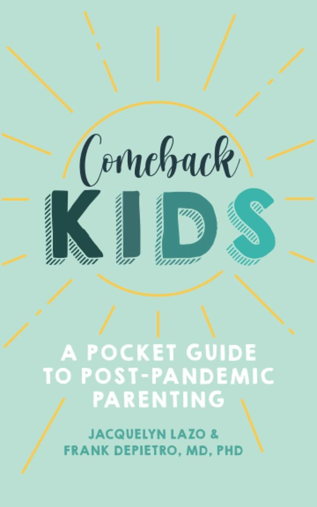 Jacquelyn Lazo on Parenting Through The Pandemic. Comeback Kids